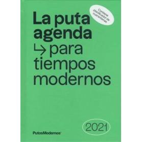 LA PUTA AGENDA PARA TIEMPOS MODERNOS 2021